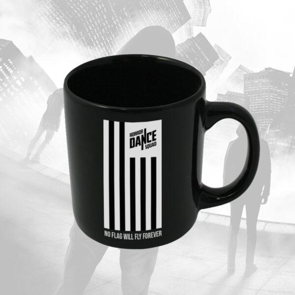 No Flag Will Fly FOrever Mug